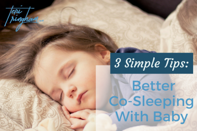 3 Simple Tips to Better Co-Sleeping With Baby